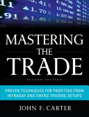 Mastering the Trade, Second Edition: Proven Techniques for Profiting from Intraday and Swing Trading Setups [Pdf/ePub] eBook