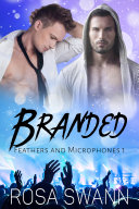 Branded (Feathers and Microphones #1) Pdf/ePub eBook