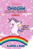 Karen s Unicorn Knock Knock Jokes  The Magical Door That Spurts Rainbow Endlessly