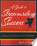 A Guide To Screenwriting Success