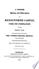 A Concise History And Description Of Kenilworth Castle