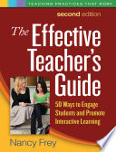 The Effective Teacher s Guide  Second Edition Book