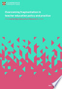 Books - Overcoming Fragmentation In Teacher Education Policy And Practice� | ISBN 9781316640791