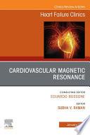 Cardiovascular Magnetic Resonance  An Issue of Heart Failure Clinics E Book Book