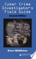Cyber Crime Investigator s Field Guide  Second Edition Book