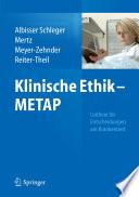 Klinische Ethik - METAP  : Leitlinie für Entscheidungen am Krankenbett