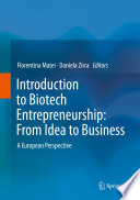 Introduction to Biotech Entrepreneurship  From Idea to Business
