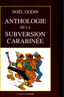 Anthologie de la subversion carabinée
