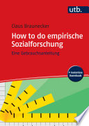 Öffnen Sie das Medium How to do empirische Sozialforschung von Braunecker, Claus im Bibliothekskatalog