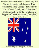 Journals of Expeditions of Discovery Into Central Australia, and Overland from Adelaide to King George's Sound, in the Years Pdf/ePub eBook