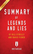 Summary of Legends and Lies