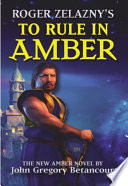 Roger Zelaznys To Rule In Amber (HC)