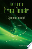 Invitation to Physical Chemistry  with Cd rom