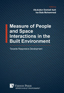 Measure of People and Space Interactions in the Built Environment