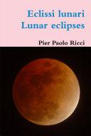 Eclissi Lunari - Lunar eclipses