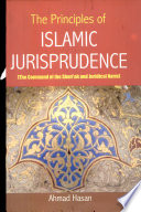 The Principles of Islamic Jurisprudence  : The Command of the Shari'ah and Juridical Norm