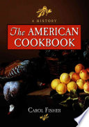 The American Cookbook  : A History