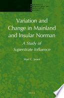 Variation And Change In Mainland And Insular Norman