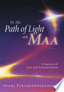 In the Path of Light with Maa