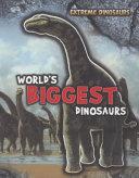 World s Biggest Dinosaurs