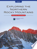 Exploring the Northern Rocky Mountains