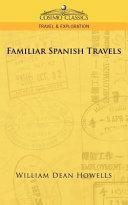 Familiar Spanish Travels