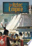 You Choose Historical Eras The Aztec Empire