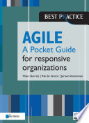 Agile for responsive organizations - A Pocket Guide