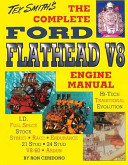 The Complete Ford Flathead V8 Engine Manual