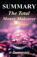 Summary   The Total Money Makeover