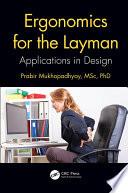 Ergonomics for the Layman