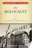Understanding and Teaching the Holocaust Book PDF
