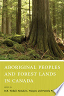 Aboriginal Peoples And Forest Lands In Canada
