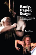 Body, Paper, Stage