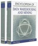 Encyclopedia of Data Warehousing and Mining