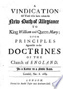 A Vindication Of Those Who Have Taken The New Oath Of Allegiance To King William And Queen Mary Book