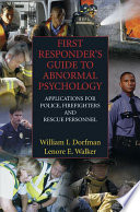 First Responder s Guide to Abnormal Psychology Book PDF