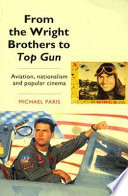 From the Wright Brothers to Top Gun