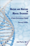 Nature and Nurture in Mental Disorders