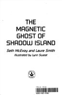 The Magnetic Ghost of Shadow Island