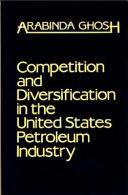 Competition and Diversification in the United States Petroleum Industry