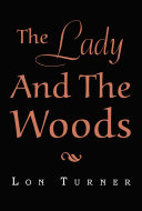 The Lady and the Woods