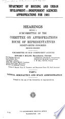 Department of Housing and Urban Development  independent Agencies Appropriations for 1981 Book