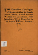 The Canadian Catalogue of Books Published in Canada  Books about Canada  as Well as Those Written by Canadians Book