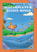 The Book of Fingerplays and Action Songs