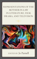 Representations of the Mother-in-Law in Literature, Film, Drama, and Television Pdf/ePub eBook
