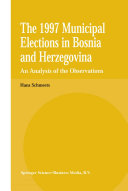 Pdf The 1997 Municipal Elections in Bosnia and Herzegovina