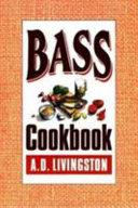 Bass Cookbook
