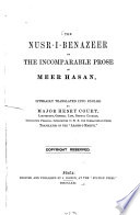 The Nusr I Benazeer Or The Incomparable Prose Of Meer Hasan Literally Translated Into English By Major Henry Court