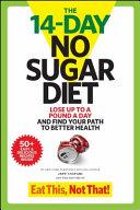 The 14 Day No Sugar Diet